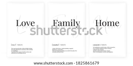 Love family home definition, vector. Minimalist poster design. Wall decals, noun description. Wording Design isolated on white background, lettering. Wall art artwork. Modern poster design in frame Foto stock ©