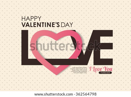 LOVE Happy Valentines day card ,Font type,vector background