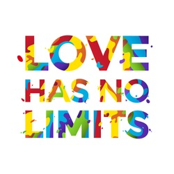 Love has no limits. Rainbow-colored text isolated on white background.