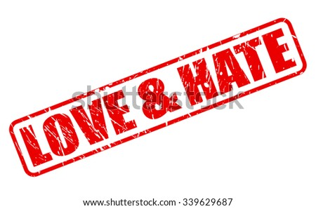 love   hate red stamp text on