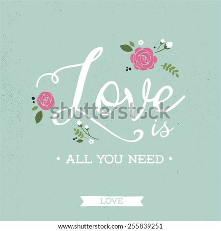 love is all you need quote