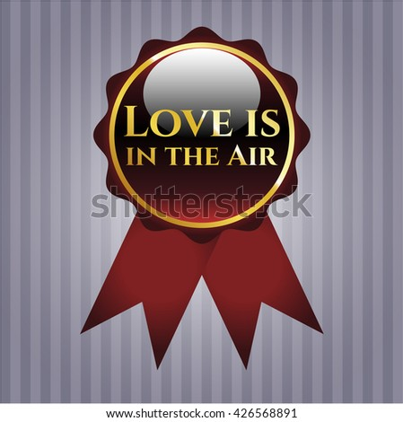 Love is in the Air gold shiny badge