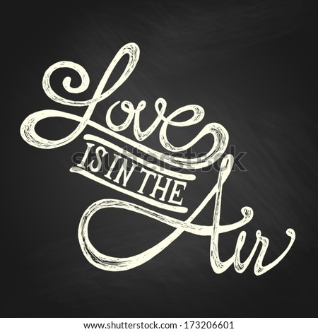 love is in the air   hand drawn