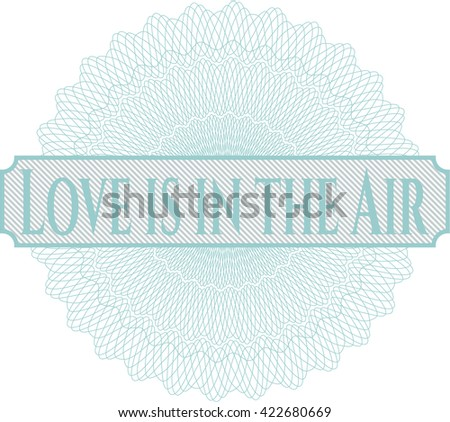 Love is in the Air money style rosette