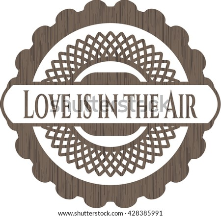 Love is in the Air wood signboards