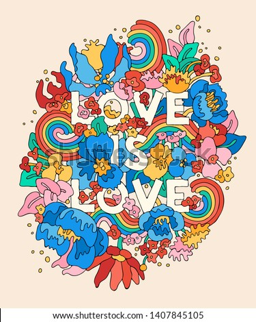 Love Is Love - floral doodle hand lettering. Vector illustration for Happy Pride Day and LGBTQ Community support.