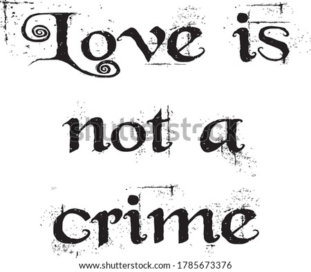 love is not a crime quote vector