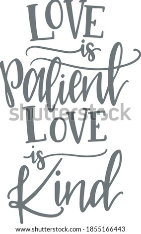 love is patient love is kind logo sign inspirational quotes and motivational typography art lettering composition design Foto stock ©