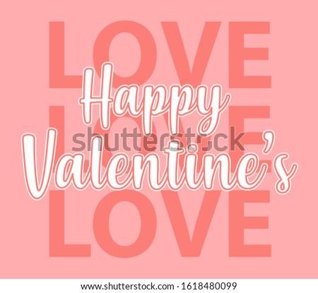 LOVE LOVE LOVE HAPPY VALENTINE'S