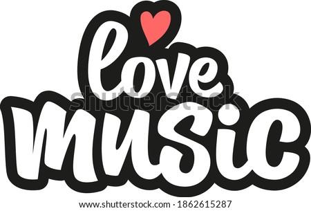 love music hand drawn vector
