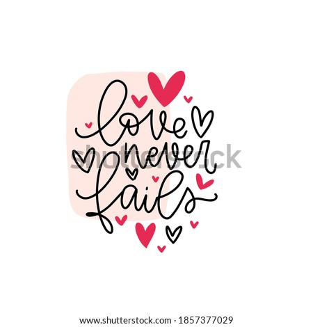 love never fails short quote