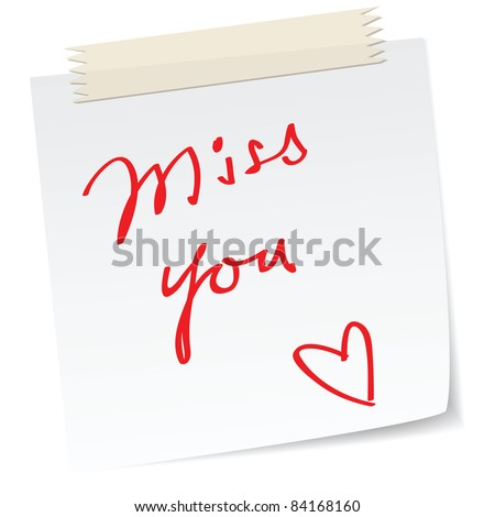 love note with a handwritten 'miss you' message.
