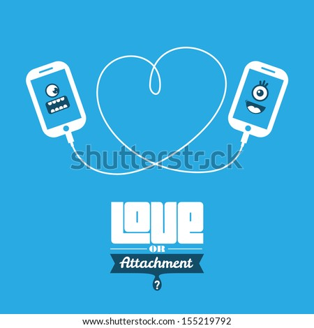love or attachment  smart phone