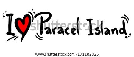 Love paracel island #191182925