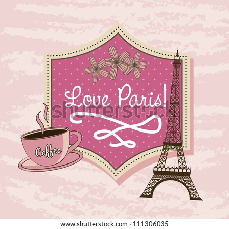 love Paris with tower Eiffel and coffee over pink background. vector illustration