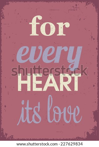 Love poster. Emotion and feelings. Love quote.