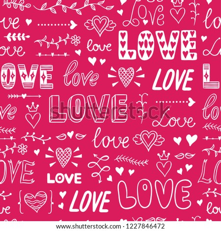Love seamless pattern. Background for wedding celebration and St. Valentines Day decoration. Cute vector pattern with words of love #1227846472