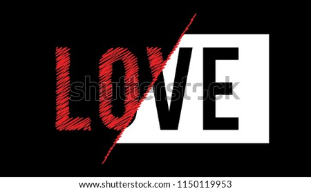 Love Slogan Spliced with embroidery detail typography black background for T-shirt and apparel graphics, poster, print, postcard. Sliced Half Part creative design graphic design.