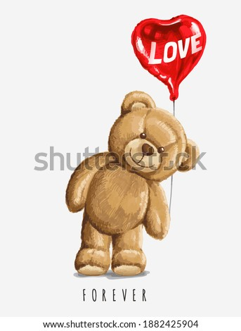 love slogan with bear doll holds a Balloon ,vector illustration for t-shirt. Foto stock ©