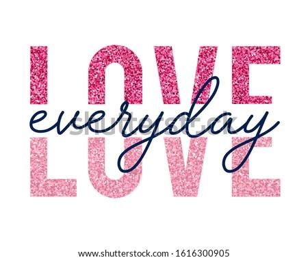 love slogan with glitter