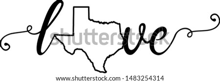 Love Texas State - Texas state outline vector design