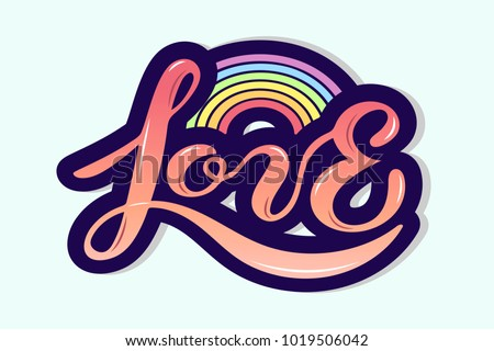Love text with rainbow isolated on background. Hand drawn lettering Love as logo, badge, icon, patch. Template for St. Valentine's Day, invitation, party, greeting card, web, hippie, lgbt community.