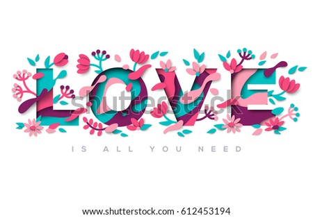 Love typography design with abstract leaves and flowers isolated on white background. Vector illustration. Colorful floral elements for Valentines day print.