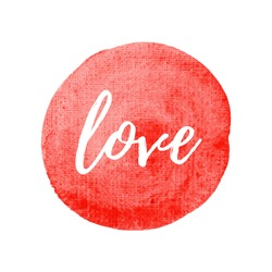 Love vector icon, symbol, poster, logo, word, text written on hand drawn watercolor red background illustration