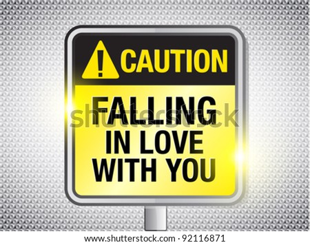 http://image.shutterstock.com/display_pic_with_logo/339925/339925,1325871543,2/stock-vector-love-warning-sign-92116871.jpg