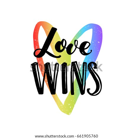 love wins inspirational quote