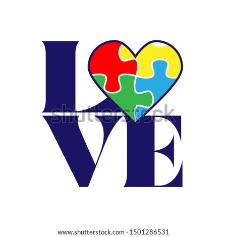 Love with Autism puzzle heart. - funny  vector saying. Good for awarness month decoration, posters, textiles, gifts, t shirts.