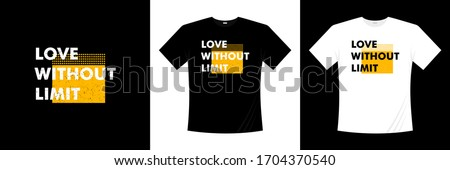 love without limit typography t-shirt design Foto stock ©