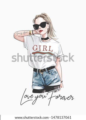 love you forever slogan with fashion girl in sunglasses illustration