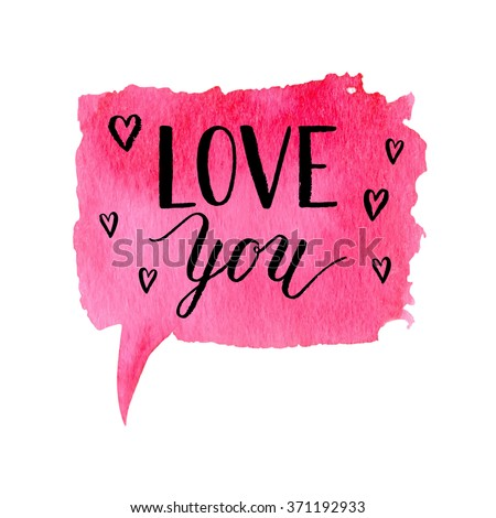 Love you greeting card, poster with ink hand drawn stain. Vector background with hand lettering.