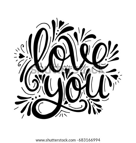 Love you. Vector hand drawn calligraphy phrase. Template for greeting card
