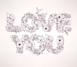 Love You. Vector words of flowers