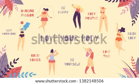Love Your Body Best Positive Motivational Slogan Cartoon Flat Banner with Inspirational Phrases Woman Wisdom Be Happy Good Love Time Yourself Dancing Passion Girls in Bikini Vector Illustration