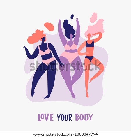 Love your body - body positive. Happy Women of different  figure type in lingerie.  Beauty diversity of different women in the flat style illustration
