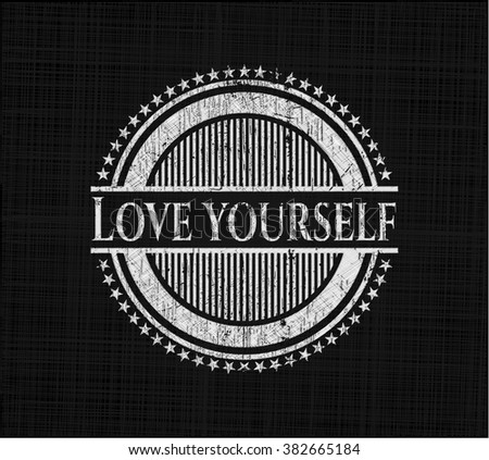 love yourself chalkboard emblem