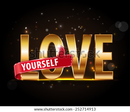 love yourself golden typography with thumbs up - vector eps10 #252714913