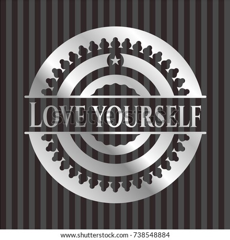 love yourself silver shiny badge