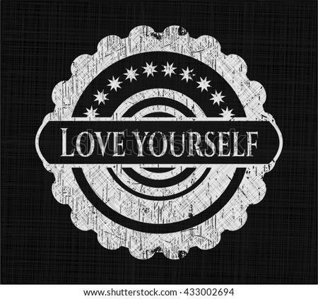 Love Yourself written on a blackboard