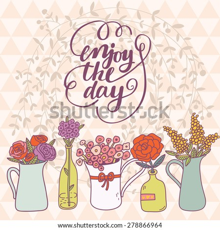 lovely enjoy the day card in