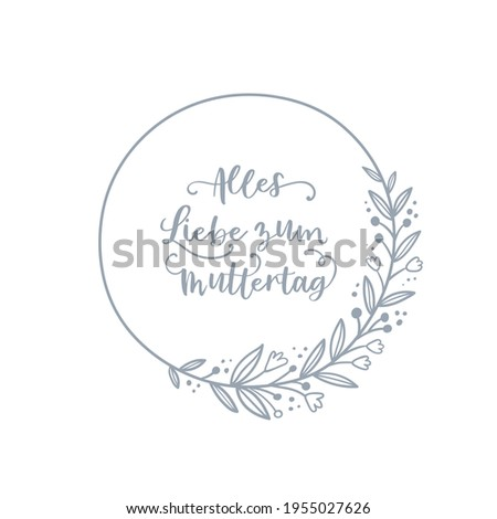 Lovely hand drawn floral wreath, doodle flowers, text in German 'Happy Mother's Day' frame, great for Mother's Day, wedding, Valentine's Day, card designs  Foto stock ©