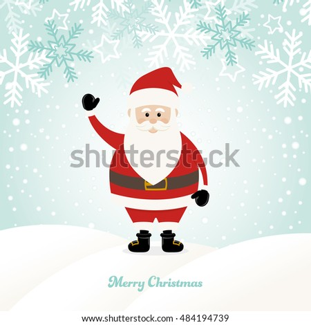 Lovely Santa Claus at Winter Background with Greetings