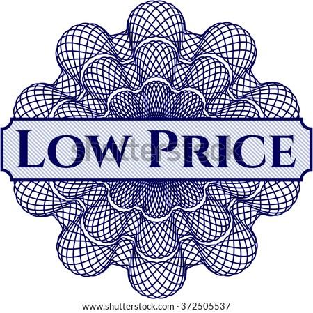 Low Price written inside a money style rosette