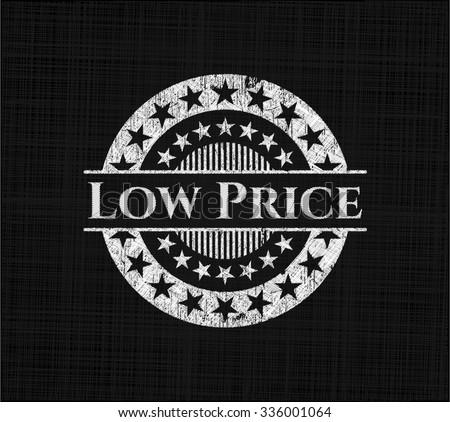 Low Price written on a chalkboard