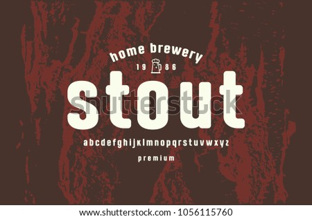 Lowercase sans serif font with rounded corners. Label template for home brewery. Letters for logo and emblem design. White print on brown texture background