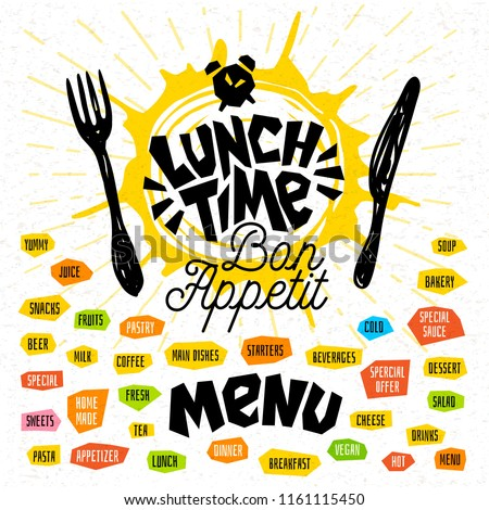 Lunch time, fork, knife, menu. Lettering, calligraphy, logo, sketch style, light rays, craft, pasta, vegan, tea, coffee; desserts, yummy, milk, food, salad. Hand drawn vector illustration.