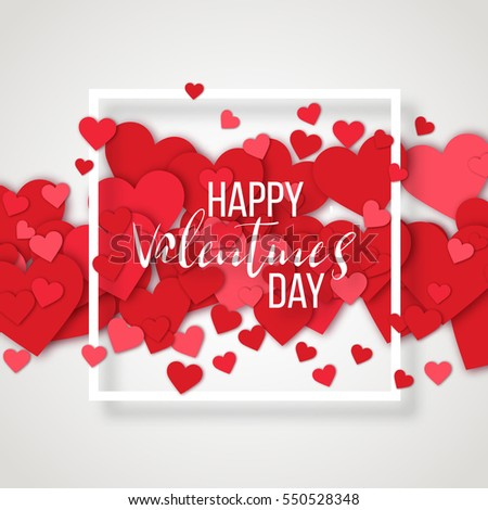 Luxury Elegant Happy valentine day festive sparkle layout template design. Red hearts on white background with frame. Lettering Valentines day card vector Illustration. Love confetti.
